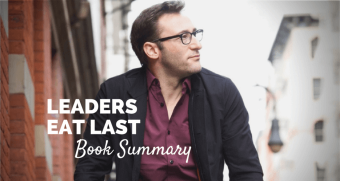 Leaders eat last by simon sinek book summary and PDF