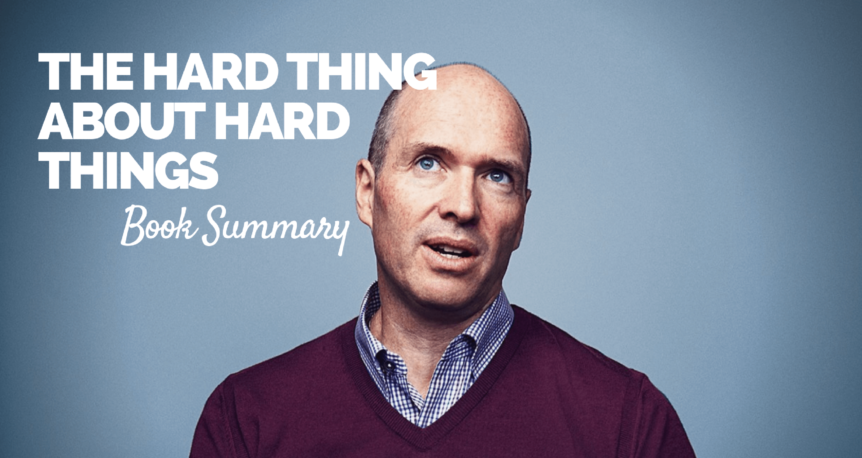 the hard thing about hard things book summary pdf