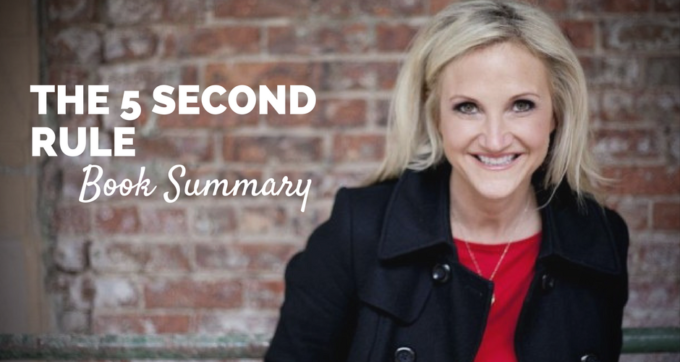The 5 Second Rule by Mel Robbins Book Summary and PDF