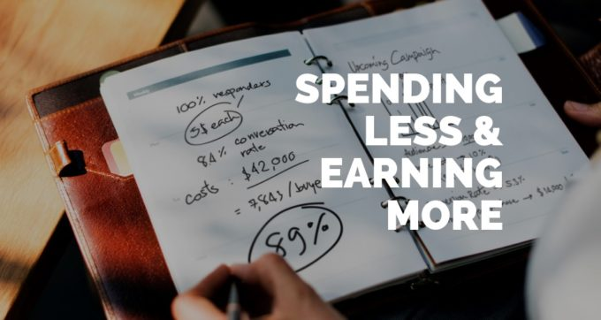 spending less and earning more