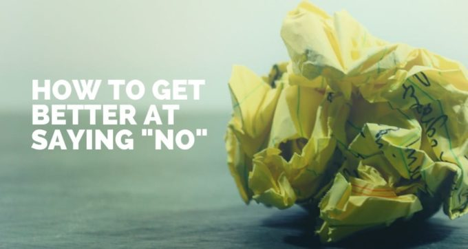 how to get better at saying no