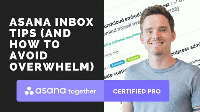 Asana inbox tips (and how to avoid overwhelm)